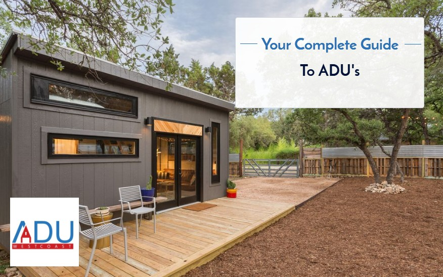 Your Complete Guide to ADU's
