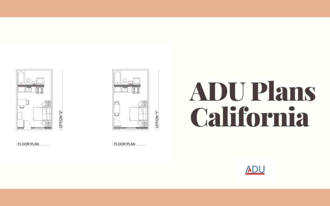 ADU Plans California