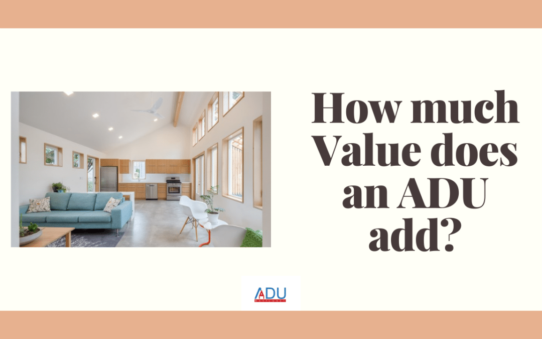 How Much Value Does an ADU add