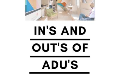 In's and Out's of ADU's. Building an ADU in Los Angeles.